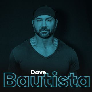 Ep 25: Dave Bautista
