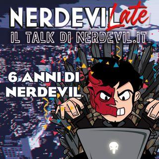 Nerdevilate 15/07/21 - 6 anni di Nerdevil
