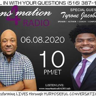 Tyrone Jacobs Jr. Joins Clifton Pettyjohn on TRANSFORMATION RADIO