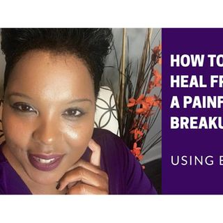 How to Heal from a Painful Breakup | EFT