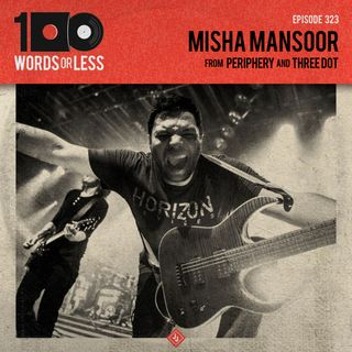 Misha Mansoor from Periphery and 3Dot Recordings