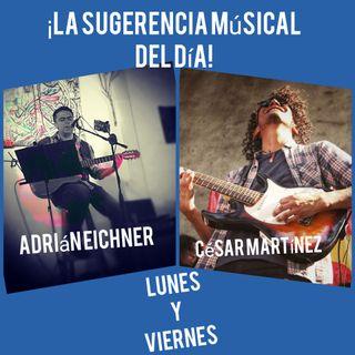 Recomendación Musical Adrián Eichner.  Lunes 25 05 2020