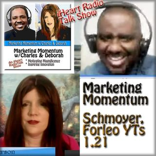 MM 1.21 * Schmoyer, Forleo YouTubes