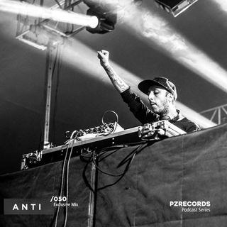 ANTI - [PZR050] - Exclusive Mix