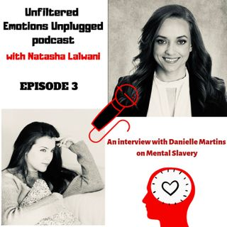 Episode 3: An Interview With Danielle Martins on Mental Slavery