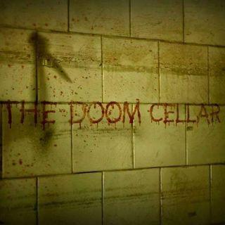 THE DOOM CELLAR RETURNS 4-5-2020