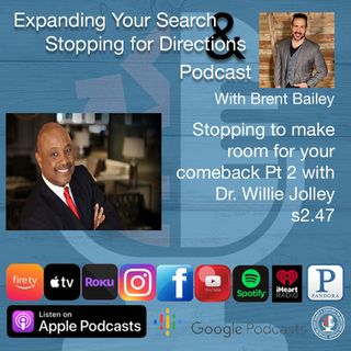 Stopping to make room for your comeback Part 2 with Willie Jolley s2.48