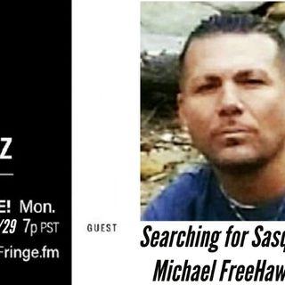 Searching for Sasquatch w Michael FreeHawk Polani 3-29-21