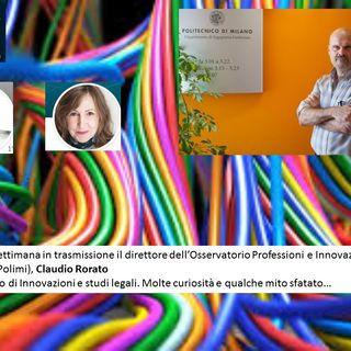 Questa settimana legal tech con Claudio Rorato, Direttore Osservatorio Professionisti e Innovazione Digitale, Politecnico di Milano