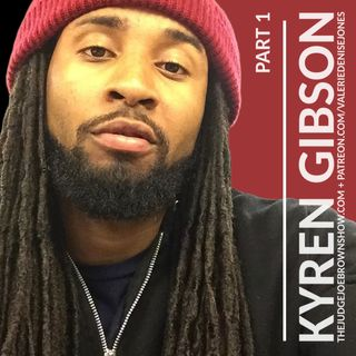 KYREN GIBSON UNFILTERED : STRAIGHT, NO CHASER (MATURE AUDIENCES ONLY.  EXPLETIVES ..  )