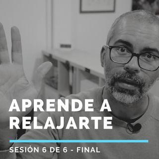 Aprende a RELAJARTE - Sesión final