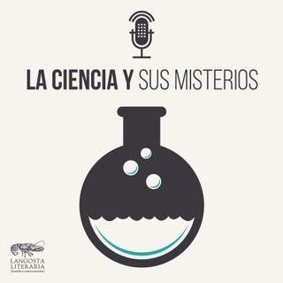La ciencia y sus misterios