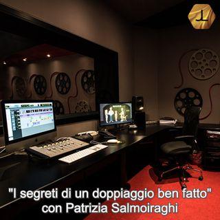 """""""I segreti di un doppiaggio ben fatto"""" con Patrizia Salmoiraghi - seconda parte  🎧🇮🇹"""