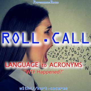LANGUAGE to ACRONYMS - WTF Happened?