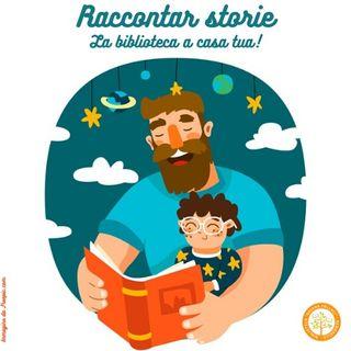 Raccontar storie. La biblioteca a casa tua! Quarto episodio