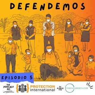Episodio 5: Impactos de la pandemia por COVID-19 en la defensa de los DD.HH.