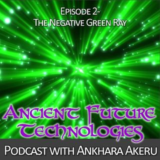 Episode 002~ The Negative Green Ray