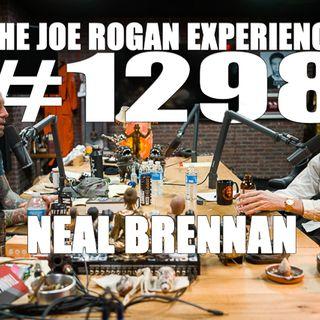#1298 - Neal Brennan