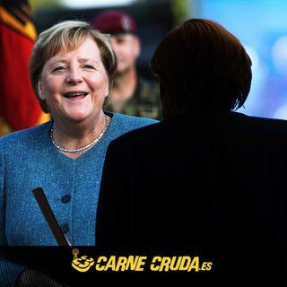Merkel: luces y sombras (CARNE CRUDA #929)