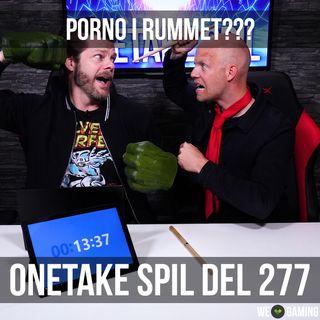 OneTake Spil - del 277