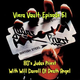 Episode 61: Judas Priest Discography With Will Carroll of Death Angel Part 2 (The 80's)