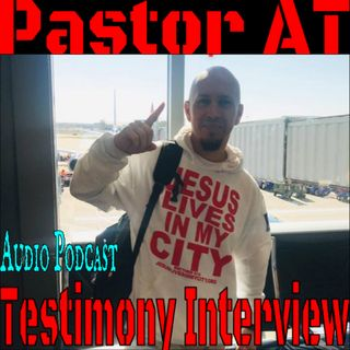 Street Evangelist-Pastor AT Testimony and Ministry