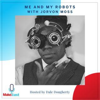 Me and My Robots - Jorvon Moss