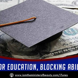 Charging for Education, Blocking Ability to Earn
