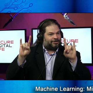 Machine Learning - Secure Digital Life #103