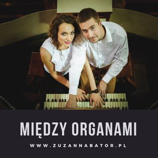[MO 4]  Kulisy Koncertu Organowego