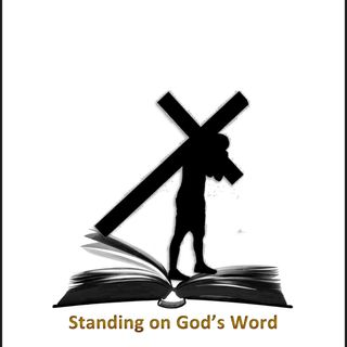 Standing On The Word Of God