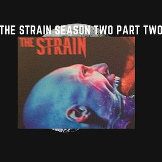 The Strain Season Two Part Two