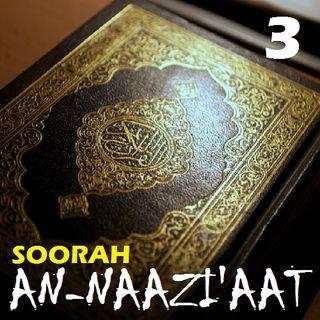Soorah an-Naazi'aat Part 3 (Verses 13-17)