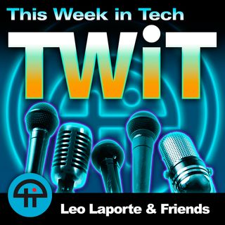 TWiT 630: Moving at the Speed of Paper