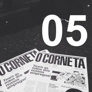 Rádio Corneta 05 - agosto 2019