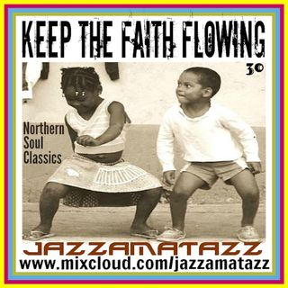 Jazzamatazz - Keep The Faith Flowing 30