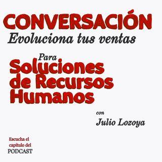Conversacion Evoluciona tus ventas con Sandra Martinez
