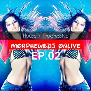Morpheusdj Onlive # 02 EP ( House+Progressive )