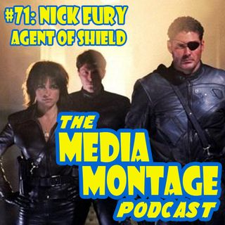 MMP 71 - Nick Fury Agent of SHIELD