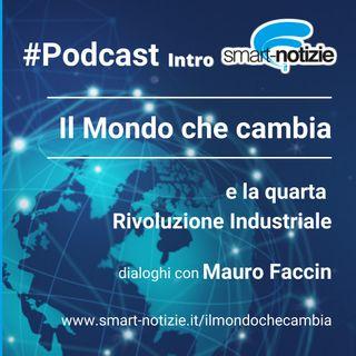 0. Il Mondo che cambia e la Quarta rivoluzione industriale - Introduzione