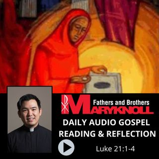 Luke 21:1-4, Daily Gospel Reading and Reflection