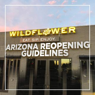 Arizona Jumps Back Into Dine-In Foodservice | Restaurant Recovery Series