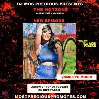 DJ Mos Precious - The HotZone w_ Smiley B