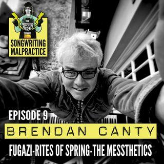 EP # 9 Brendan Canty