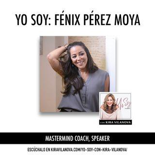 #5 Yo Soy: Fénix Pérez Moya