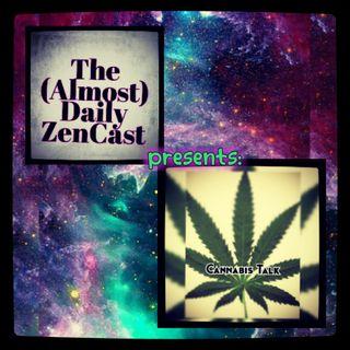Cannabis Talk  Extemporaneous Ramblings