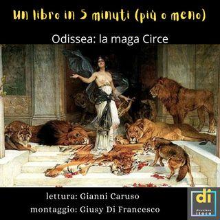 """""""UN LIBRO IN 5 MINUTI (più o meno)""""- Le avventure di Odisseo/Ulisse: la maga CIRCE."""