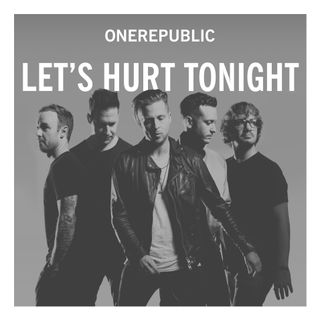 ONE REPUBLIC - LET'S HURT TONIGHT MFQS