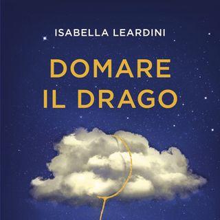 """Isabella Leardini """"Domare il drago"""""""