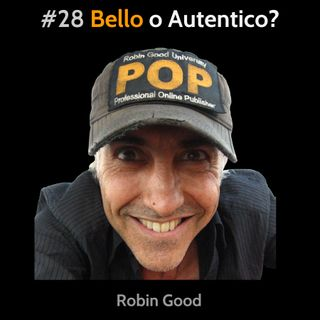 #28 Bello o autentico?